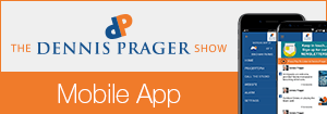 The Dennis Prager Show - Mobile App